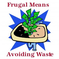 Post image for Frugality in Business